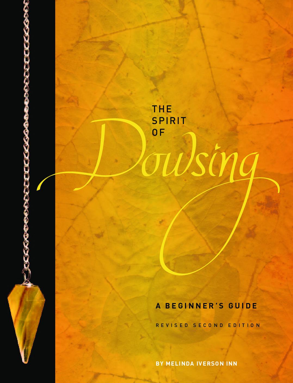 The Spirit of Dowsing, Revised